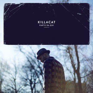 Killacat-PartoDaQui