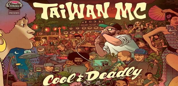Taiwan MC – 'Cool & Deadly'