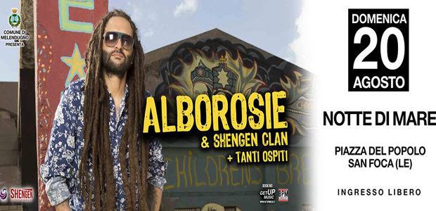 ALBOROSIE & Shengen Clan nel Salento con tanti ospiti, ingresso gratuito