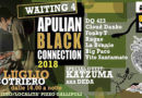 APULIAN BLACK CONNECTION feat. Katzuma aka DEDA, prima tappa il 28 luglio al Cotriero