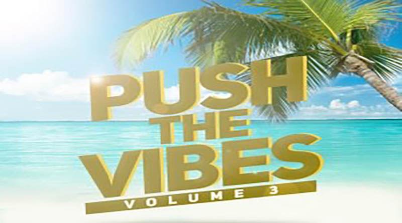 Fuori il 3° volume di Push The Vibes (La Grande Onda / Redgoldgreen Label Distributed by A1)