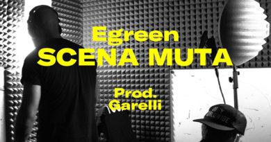 """Egreen pubblica su Instagram """"Scena Muta"""", un minuto di puro rap"""