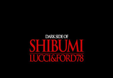 """""""DARK SIDE OF SHIBUMI"""" LUCCI & FORD 78, FUORI IL NUOVO EP"""