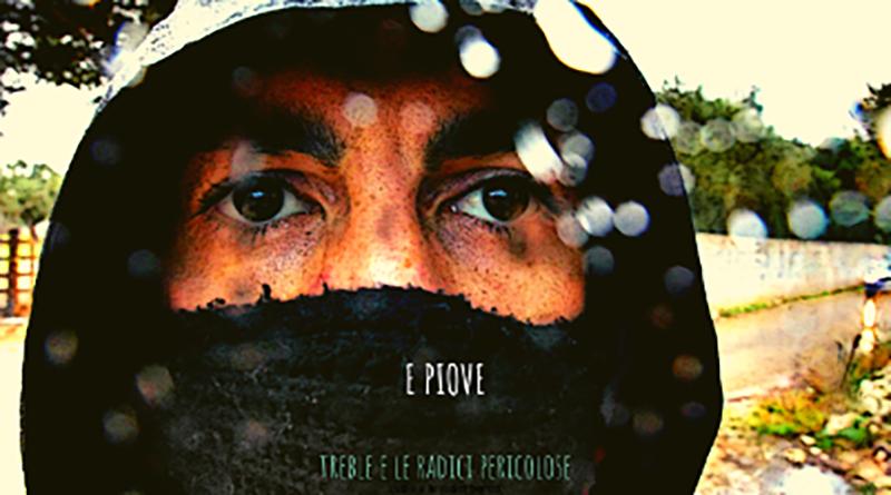 """TREBLE """"E PIOVE"""", IL BRANO DI PROTESTA CONTRO LA TAP (CON VIDEO)"""