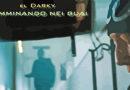 """""""CAMMINANDO NEI GUAI"""", ULTIMO SINGOLO DEL RAPPER EL DARKY (CON VIDEO)"""