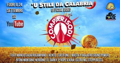 LA POSSE COMPARI SODI PRESENTA 'U STILE DA CALABRIA, PRIMO SINGOLO DELLA CREW CALABRESE