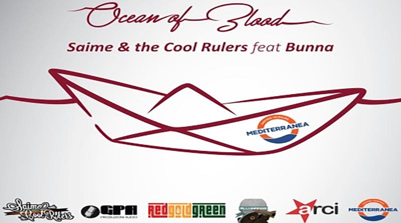 "SAIME & THE COOL RULERS FT. BUNNA – ""OCEAN OF BLOOD"" (SINGOLO E VIDEOCLIP)"