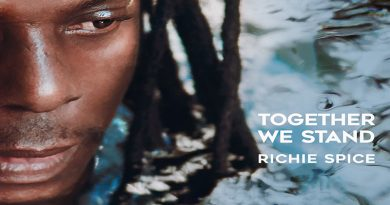 """TOGETHER WE STAND"" – L'ALBUM DI RICHIE SPICE TRA SPIRITUALITÀ E INNOVAZIONE"